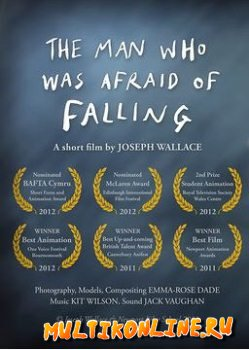 Человек, который боялся упасть (2011)